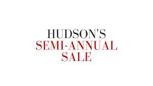 Hudson semi annual sale
