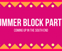 South End Summer Block Parties – Coming up!