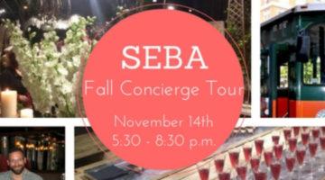 SEBA Fall Concierge Tour – Sign up Today!